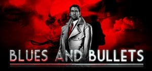 Blues and Bullets - Episode 1: The End of Peace per PC Windows