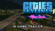 Cities: Skylines - After Dark - Trailer del gameplay per il PAX 2015
