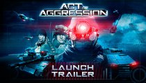 Act of Aggression - Il trailer di lancio