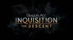 Dragon Age: Inquisition - The Descent per PC Windows