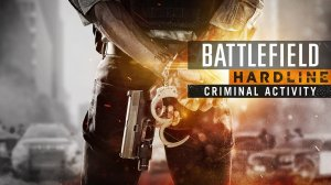 Battlefield Hardline: Criminal Activity per Xbox One