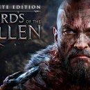 Lords of the Fallen ha la sua Complete Edition, vediamone il trailer di presentazione