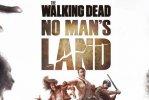 The Walking Dead: No Man's Land per iPhone