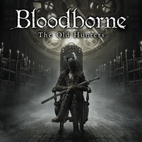 Bloodborne: The Old Hunters per PlayStation 4