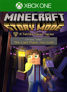 Minecraft: Story Mode - Episode 3: The Last Place You Look per Xbox One