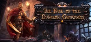 The Fall of the Dungeon Guardians per PC Windows