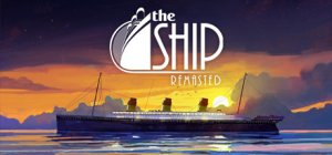 The Ship: Remasted per PC Windows