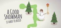 A Good Snowman Is Hard To Build per PC Windows