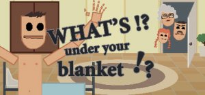 What's Under Your Blanket!? per PC Windows