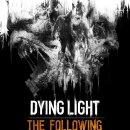 Dying Light: The Following - Il trailer di lancio