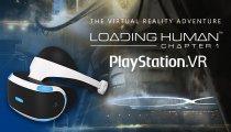 Loading Human - Il trailer per la versione PlayStation VR