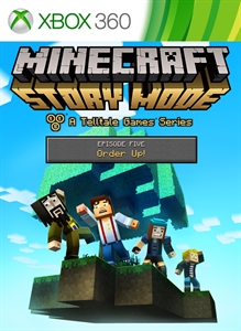 Minecraft: Story Mode - Episode 5: Order Up per Xbox 360