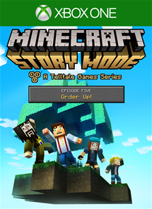 Minecraft: Story Mode - Episode 5: Order Up per Xbox One