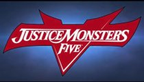Justice Monsters Five - Il trailer di annuncio