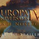 Europa Universalis IV - Mare Nostrum - Trailer di lancio