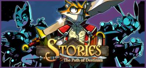 Stories: The Path of Destinies per PC Windows