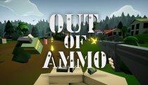 Out of Ammo - Trailer di lancio