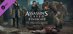 Assassin's Creed Syndicate - The Dreadful Crimes per PC Windows