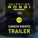 Valentino Rossi: The Game - Trailer degli eventi