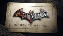 Batman: Return to Arkham - Il trailer dell'annuncio