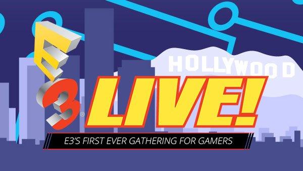 E3 Live 2016 è il primo evento pubblico dedicato all'E3