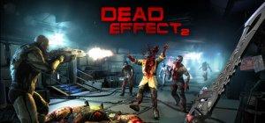 Dead Effect 2 per PC Windows