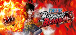 One Piece: Burning Blood per PC Windows