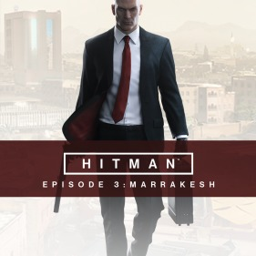 Hitman - Episodio 3: Marrakesh per PlayStation 4