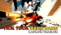 Tick Tock Bang Bang - Il trailer di lancio