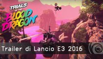 Trials of the Blood Dragon - Trailer di Lancio E3 2016