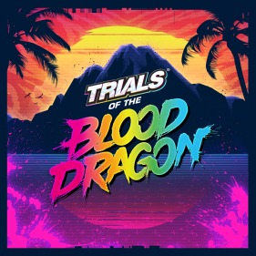 Trials of the Blood Dragon per PlayStation 4