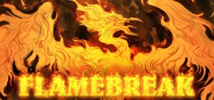 Flamebreak per PC Windows