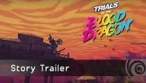 Trials of the Blood Dragon - Il trailer storia in italiano