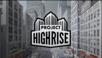 Project Highrise - Il teaser trailer