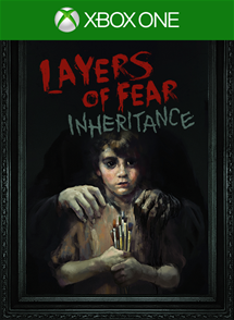 Layers of Fear: Inheritance per Xbox One
