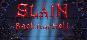 Slain: Back from Hell per PC Windows