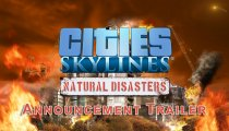 Cities: Skylines - Natural Disasters - Trailer di annuncio