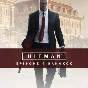 Hitman - Episodio 4: Bangkok per PlayStation 4