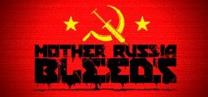 Mother Russia Bleeds per PC Windows