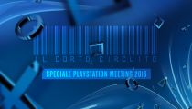 Il Cortocircuito - Speciale PlayStation Meeting