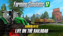 Farming Simulator 17 – Video gameplay sui trasporti su rotaia