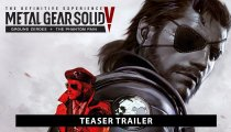 Metal Gear Solid V: The Definitive Experience - Il teaser trailer