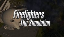 Firefighters - The Simulation - Trailer