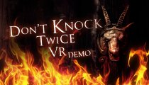 Don't Knock Twice - Trailer demo VR