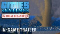 Cities: Skylines - Trailer espansione Natural Disasters