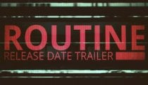 Routine - Trailer con periodo di lancio
