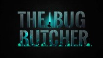 The Bug Butcher - Trailer per la versione mobile