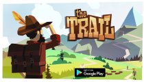 The Trail - Il trailer di lancio