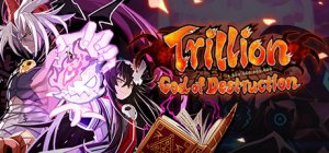 Trillion: God of Destruction per PC Windows