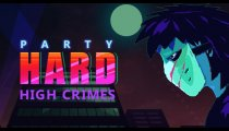 Party Hard - Trailer DLC High Crimes